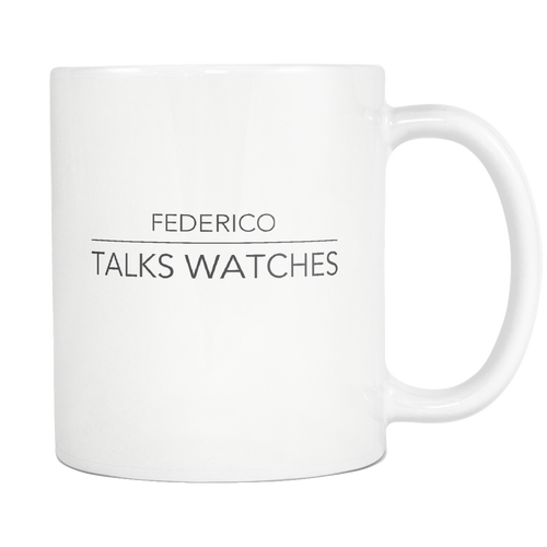 Federico Talks Watches Mug - White