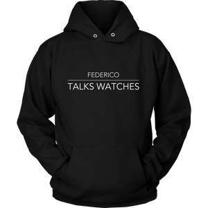 Federico Talks Watches Hoodie - White Logo