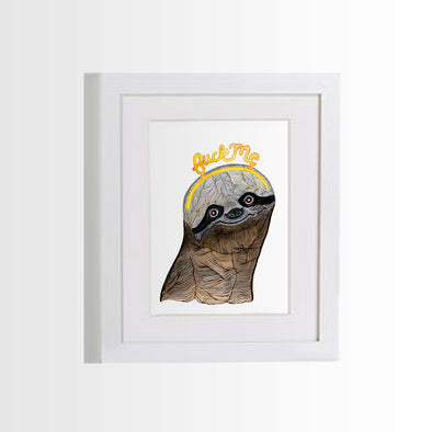 Prints & Postcards: Sloth Norm Fuck Me