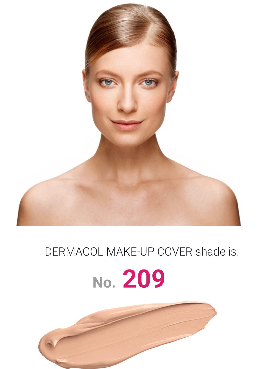 MAKE UP COVER - SHADE 209