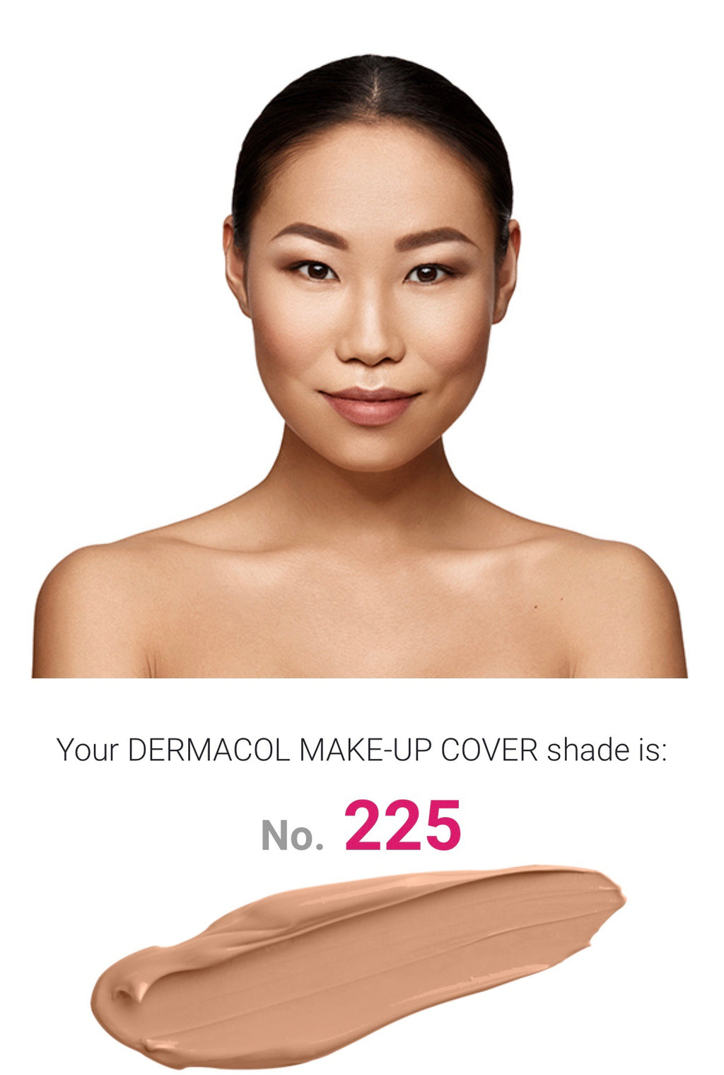MAKE UP COVER - SHADE 225