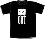 Cash Out T-shirt