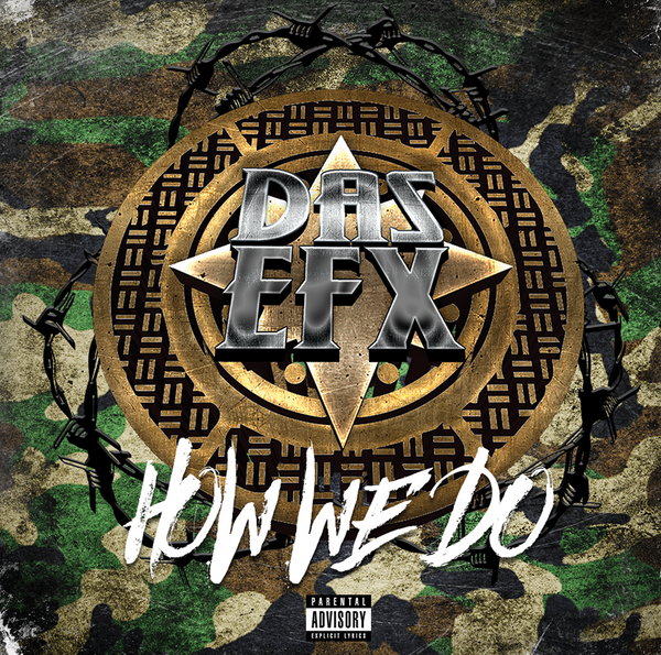 "DAS EFX ""How We Do"" Album"