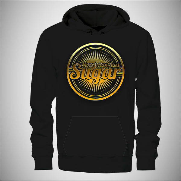 More Than Just Sugar - Mens Hoodie w/Gold Logo