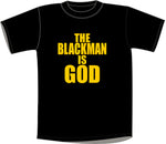 The Black Man Is God T-shirt