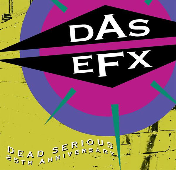 "DAS EFX ""Dead Serious"" 25th Anniversary Album with Bonus Tracks"