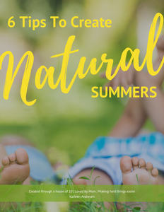 6 Tips To Natural Summers