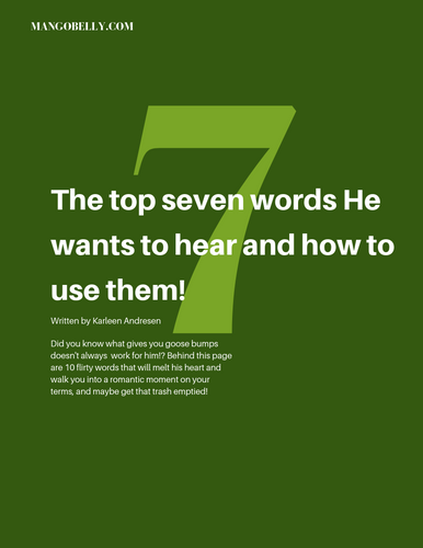 7 Words He Wants To Hear