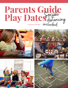 Parents Guide to Play Dates, Social Distancing Included