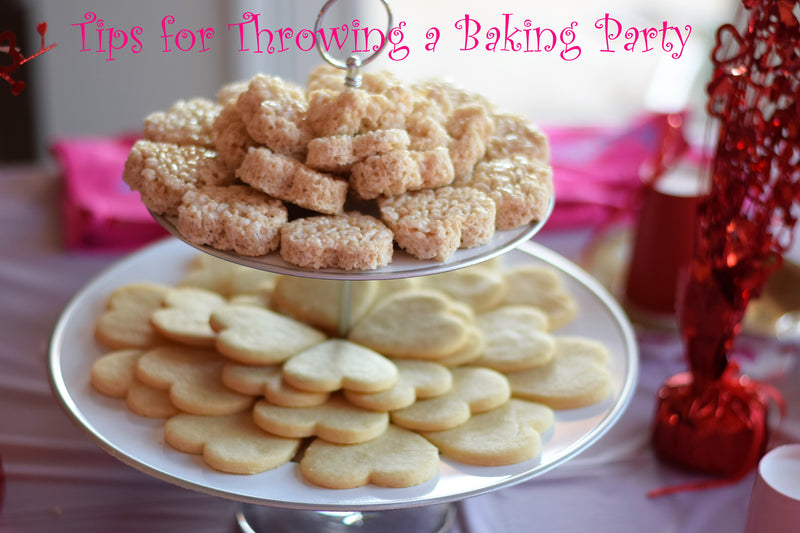Tips for Throwing a Baking Party
