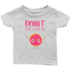 Image of Donut Ever Leave Me Onsie and Infant T-Shirt