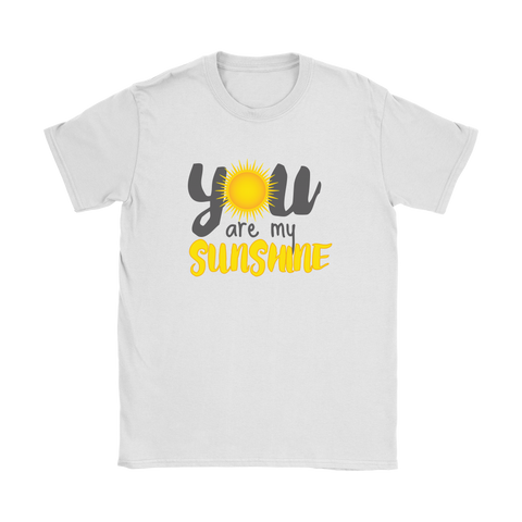 You are My Sunshine Tank and Women's T-Shirt