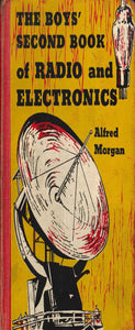 The Boys Second Book of Radio and Electronics