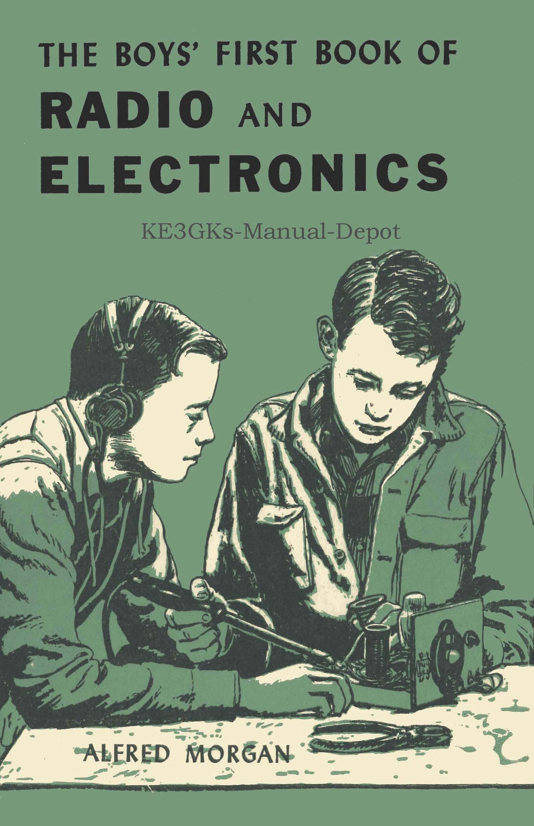 The Boys First Book of Radio and Electronics