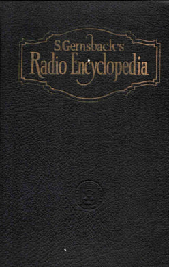 Sidney Gernsback's Radio Encyclopedia