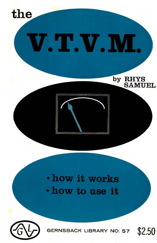 Gernsback Library #57 The V.T.V.M How it works How to use it