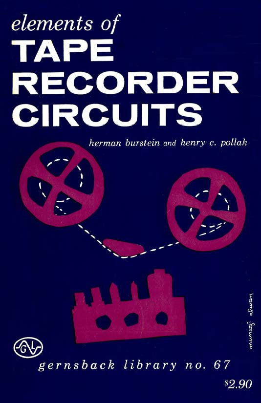 Gernsback Library #67 Elements of Tape Recorder Circuits