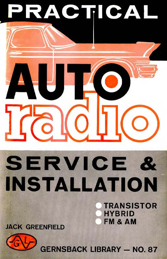 Gernsback Library #87 Practical Auto Radio Service and Installation