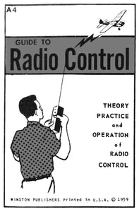 Guide to Radio Control: Theory, Practice and Operation