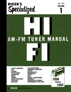 Rider's Specialized Hi-Fi AM-FM Tuner Manual Volume 1
