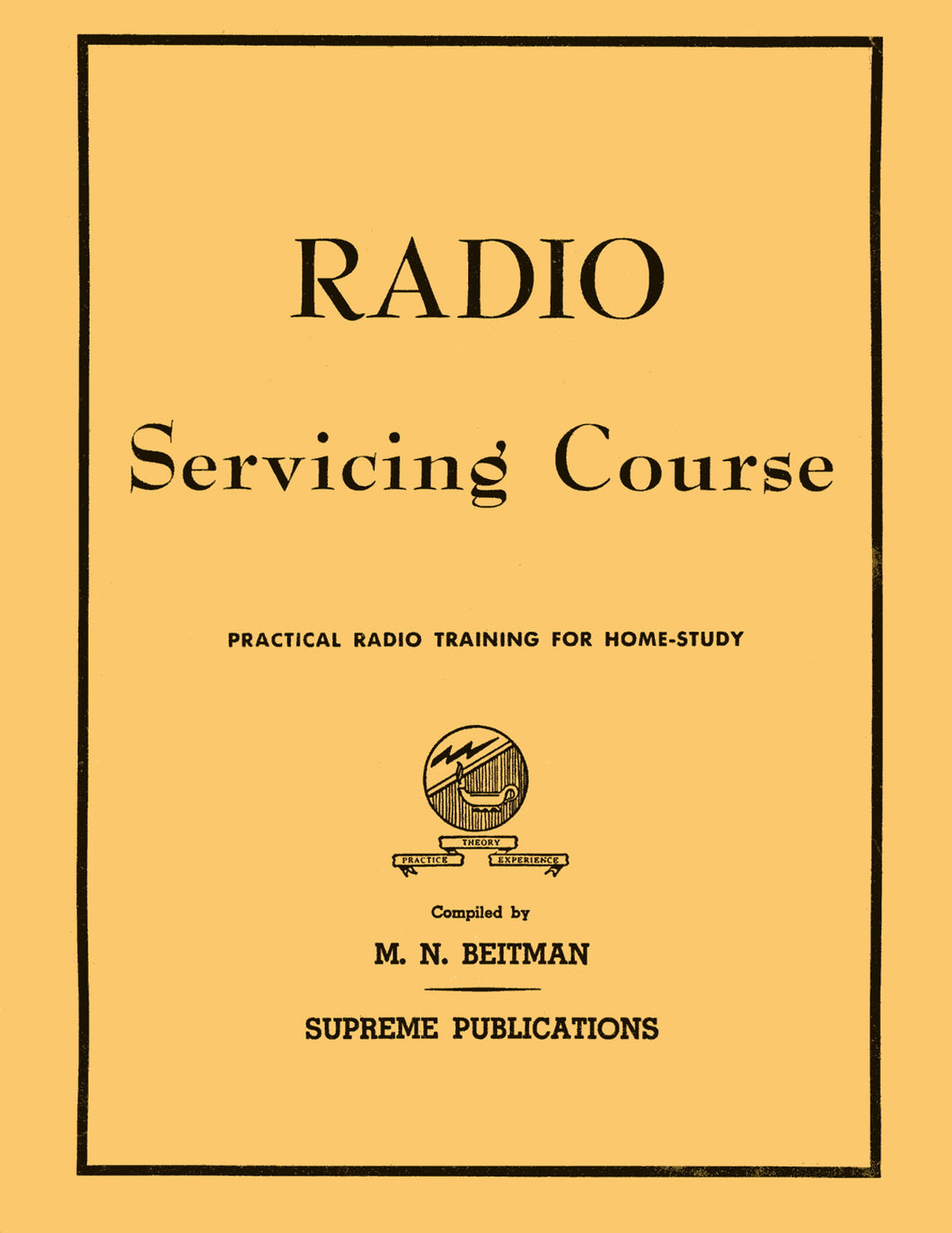 Radio Servicing Course: Practical Radio Training for Home Study