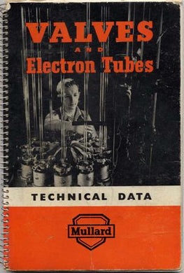 Mullard Valves and Electron Tubes Technical Data