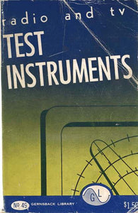 Gernsback Library #49 Radio and TV Test Instruments