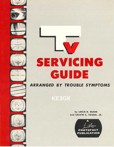 TV Servicing Guide Arranged by Trouble Symptoms