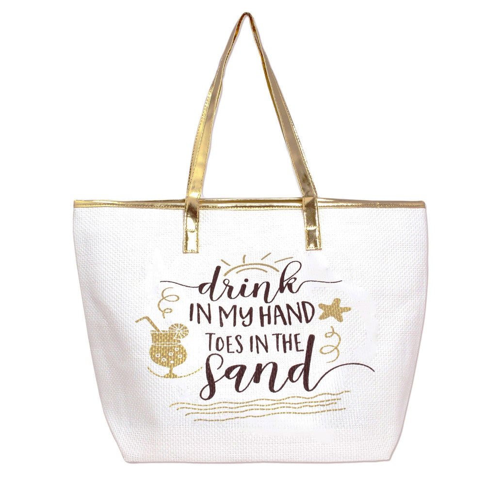 "Metallic ""Drink in my Hand Toes in the Sand"" beach tote bag."
