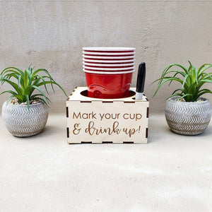 """Mark your cup & drink up"" Party Cup Holder"