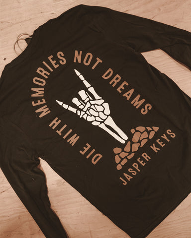 Die With Memories Longsleeve