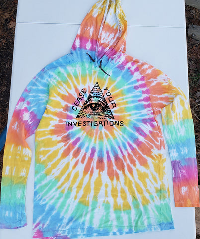 Cease Your Investigations Tie Dye HOODED LONG SLEEVE T-Shirt