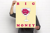 "BIG MONEY Poster! (18X24"")"