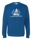 CEASE YOUR INVESTIGATION Crewneck Sweatshirt