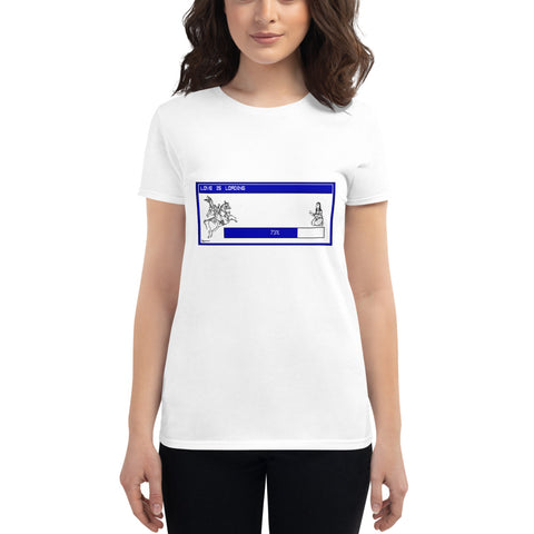 Love Is Loading Women's T-shirt