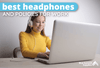 Headphone Policy at Work and the Best Headphones for Noisy Offices