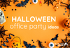 Halloween Office Party Ideas