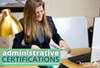 Administrative Certifications That Can Boost Your Admin Career
