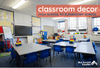 Classroom Decoration Ideas for High School to Elementary School