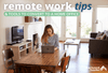 Remote Work Tips and Tools to Temporarily Convert to a Home Office