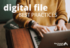 Digital File Best Practices: How to Clean, Defrag, and Prioritize Files