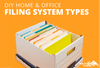DIY Home and Office Filing System Types