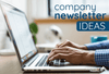 Company Newsletter Ideas