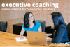 Executive Coaching: Hiring One or Becoming One Yourself