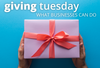 How to Give on Giving Tuesday: What Businesses Can Do