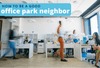 Behind the Blue: Being a Good Office Park Neighbor