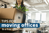 9 Tips for Moving Offices (Including a Free Office Move Checklist)
