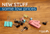 New Stuff, Same Low Prices