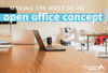 Behind the Blue: Making the Most of Open Office Concept: Pros and Cons