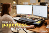 How to Go Paperless at Work